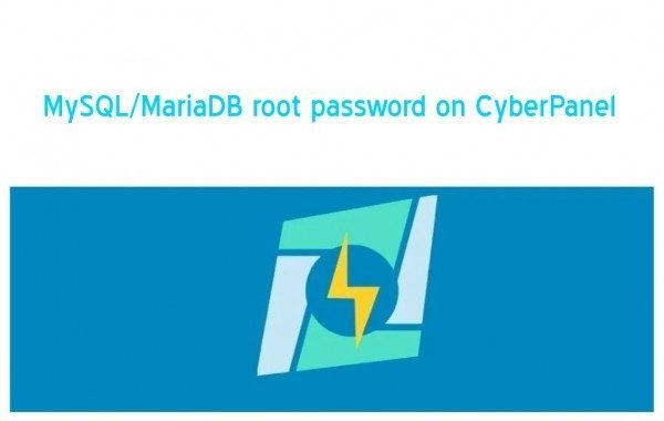 How to Know MySQL MariaDB root password on CyberPanel